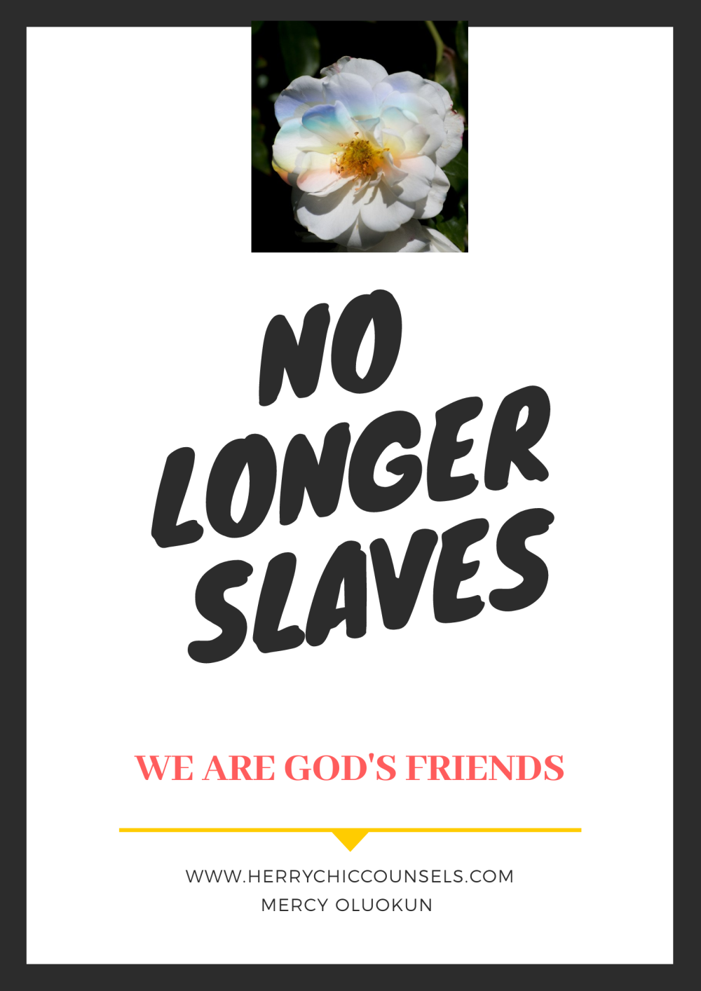 No longer slaves but now God's friend