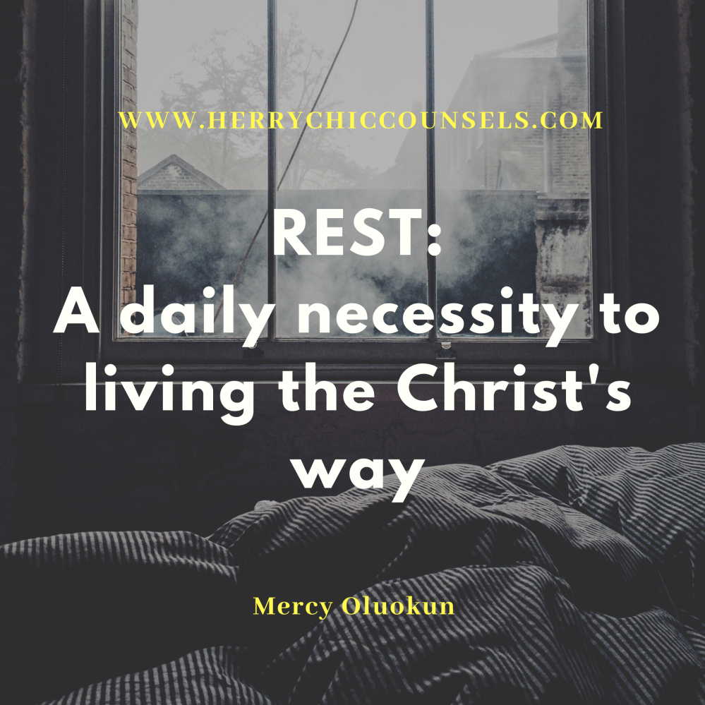 Resting the Christ's way