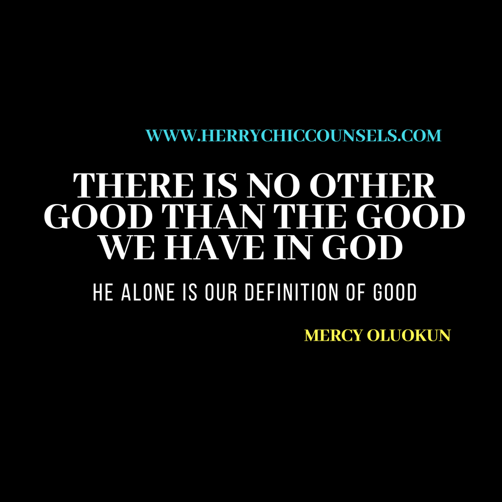 There is no good outside God