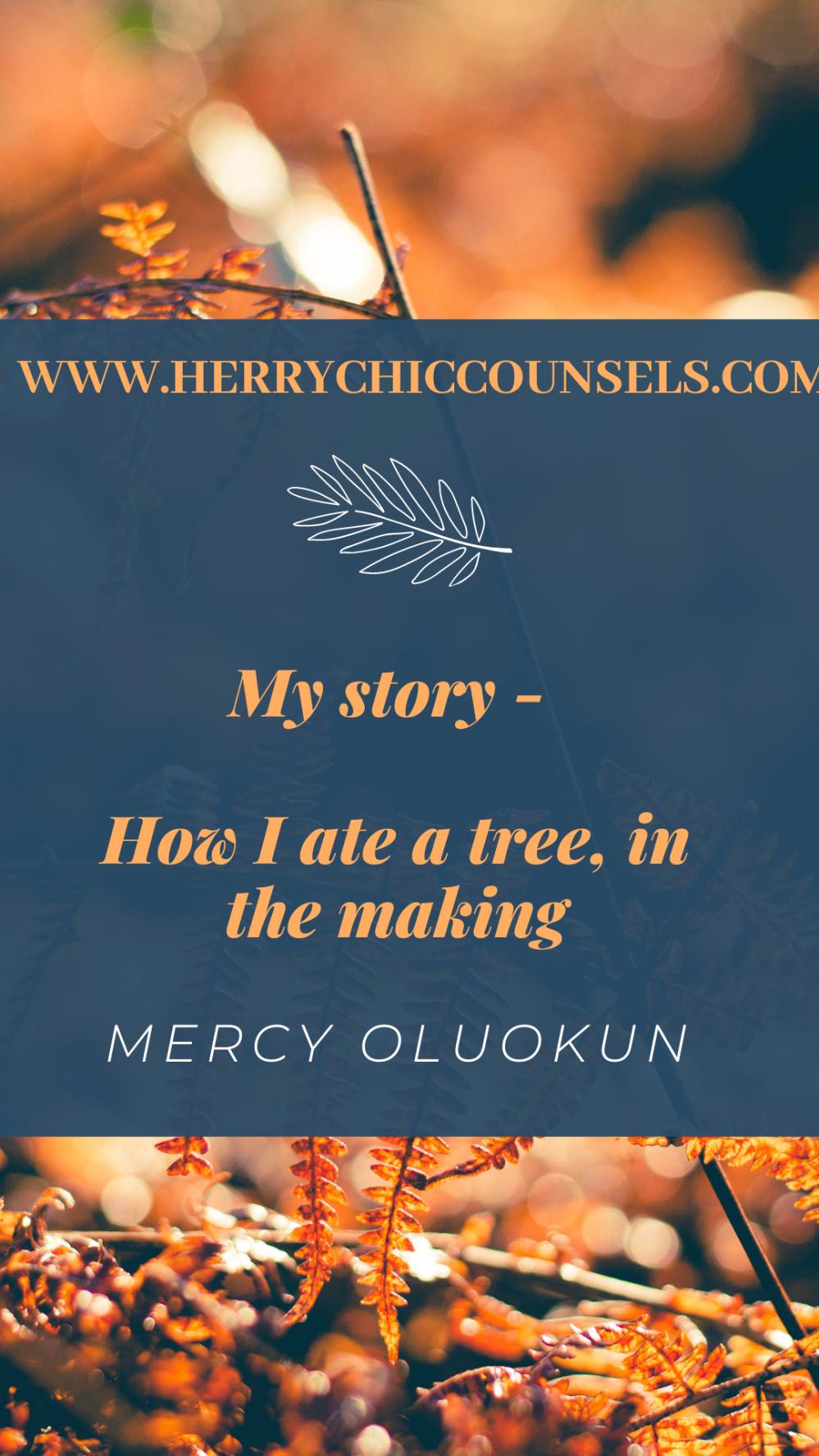 How I ate a tree - Story time