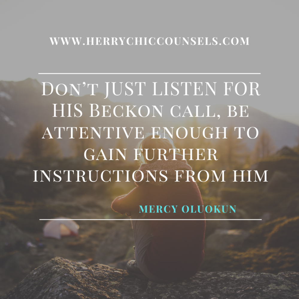 Listen - Call - Instructions from God